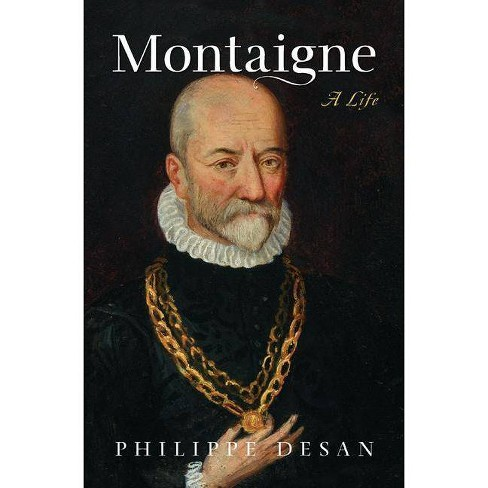 Montaigne - by  Philippe Desan (Hardcover) - image 1 of 1
