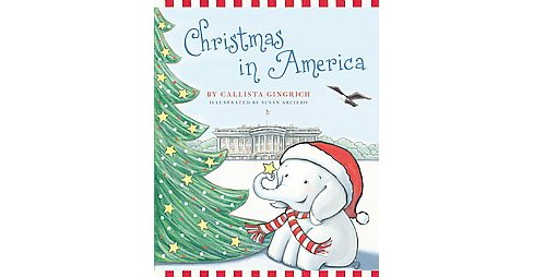 Christmas in America (Hardcover) (Callista Gingrich) - image 1 of 1
