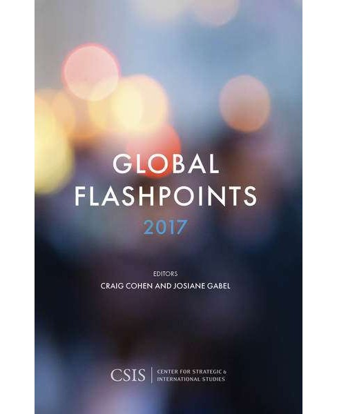 Global Flashpoints 2017 (Paperback) - image 1 of 1