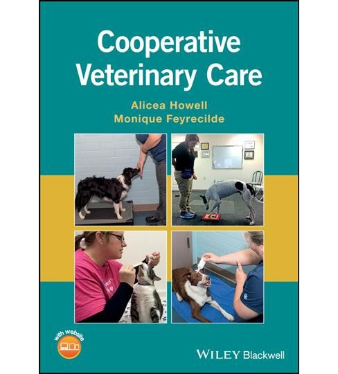 Cooperative Veterinary Care : Website Associated W/Book -  (Paperback) - image 1 of 1