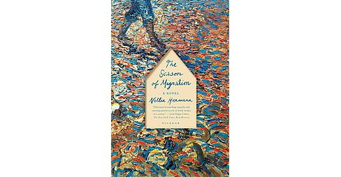 Season of Migration (Reprint) (Paperback) (Nellie Hermann) - image 1 of 1