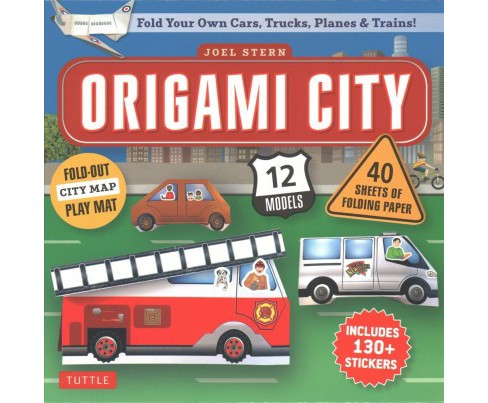 Origami City Kit : Fold Your Own Cars, Trucks, Planes & Trains! (Paperback) (Joel Stern) - image 1 of 1