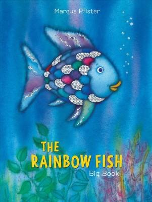 Rainbow Fish Big Book - (Rainbow Fish)by Marcus Pfister (Hardcover)