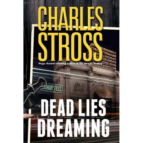 Dead Lies Dreaming - (Laundry Files) by  Charles Stross (Hardcover) - image 1 of 1