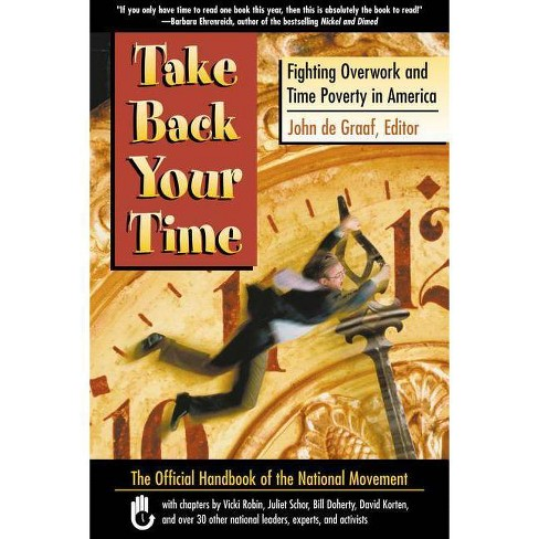 Take Back Your Time - (Paperback) - image 1 of 1