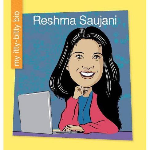 Reshma Saujani - (My Early Library: My Itty-Bitty Bio) by  Katlin Sarantou (Paperback) - image 1 of 1