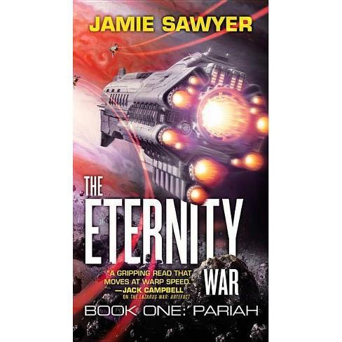 The Eternity War: Pariah - by  Jamie Sawyer (Paperback) - image 1 of 1