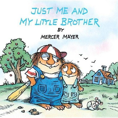 Just Me and My Little Brother (Little Critter) - (Pictureback(r)) by  Mercer Mayer (Paperback)