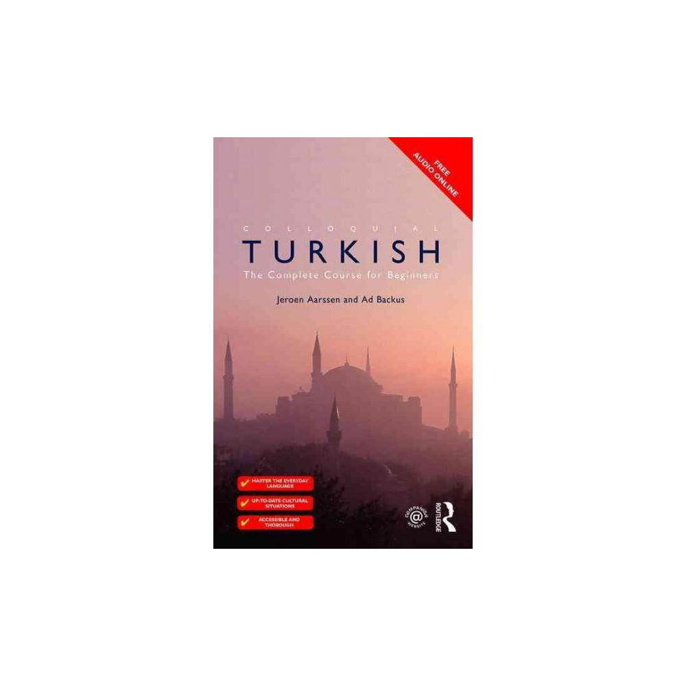 Colloquial Turkish : The Complete Course for Beginners (Revised) (Paperback) (Jeroen Aarssen & Ad