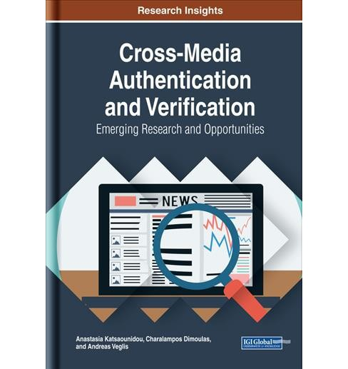 Cross-media Authentication and Verification : Emerging Research and Opportunities -  (Hardcover) - image 1 of 1