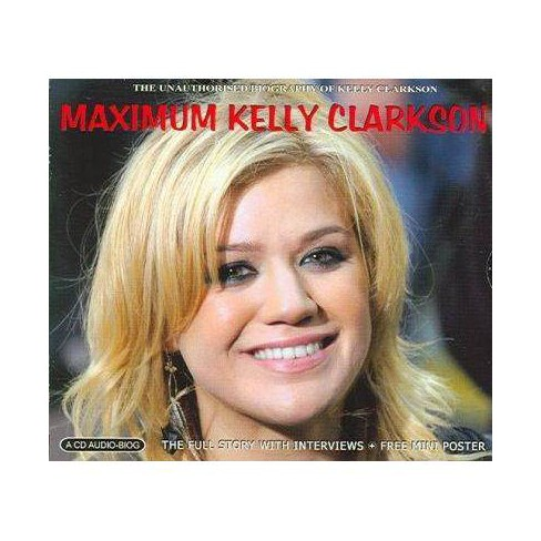 Kelly Clarkson - Maximum: Kelly Clarkson (CD) - image 1 of 1
