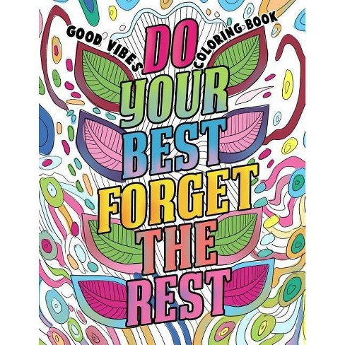 Good Vibes Coloring Book By Made You Smile Press Paperback