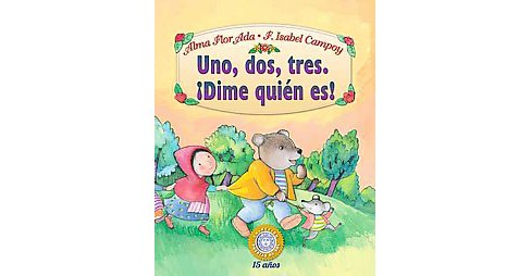 Uno, dos, tres Dime quin es!/ One, Two, ( Puertas al sol / Gateways to the Sun) (Paperback) - image 1 of 1