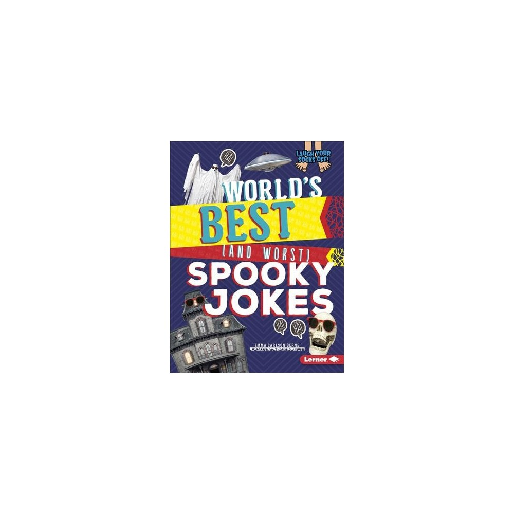 World's Best and Worst Spooky Jokes - Reprint by Emma Carlson Berne (Paperback)