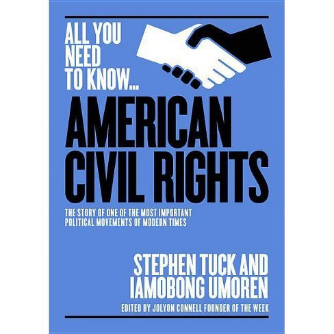 The American Civil Rights Movement - (All You Need to Know) by  Imaobong Umoren (Paperback) - image 1 of 1