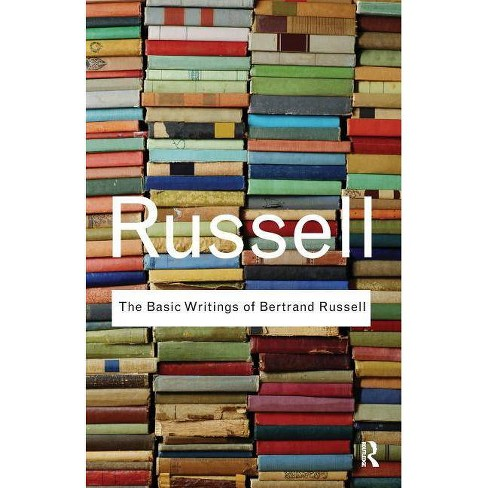 The Basic Writings of Bertrand Russell. - (Routledge Classics) (Paperback) - image 1 of 1