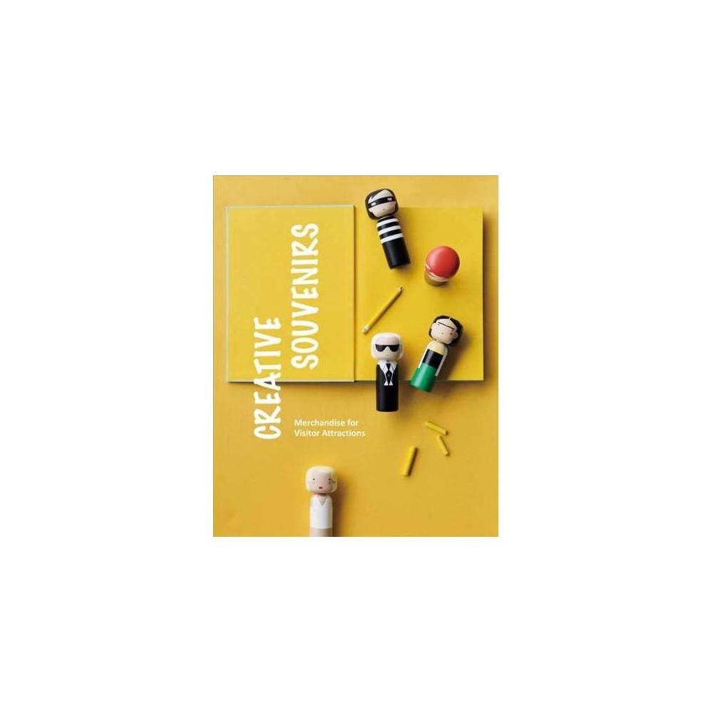 Creative Souvenirs - by Zhu Yue & Yang Meng (Paperback)