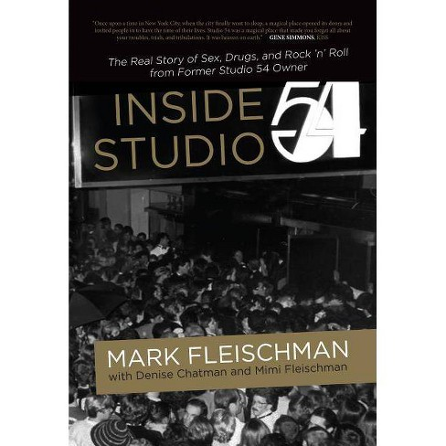 Inside Studio 54 - by  Mark Fleischman (Hardcover) - image 1 of 1