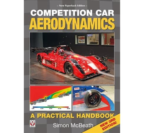 Competition Car Aerodynamics (Paperback) (Simon McBeath) - image 1 of 1