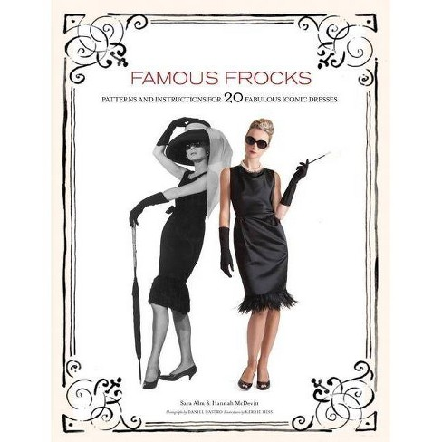 Famous Frocks - by  Sara Alm & Hannah McDevitt (Mixed media product) - image 1 of 1