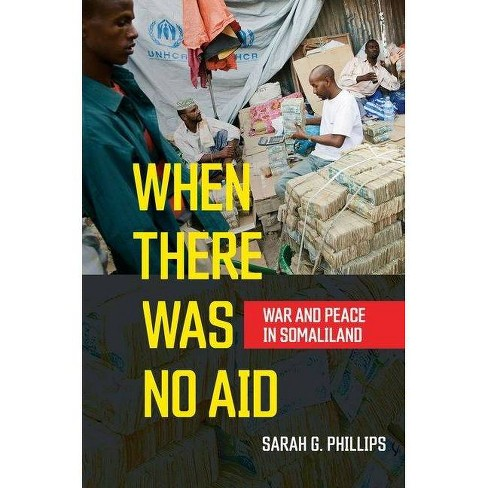 When There Was No Aid - by  Sarah G Phillips (Hardcover) - image 1 of 1