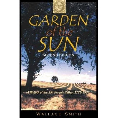 Garden of the Sun - 2 Edition by  Wallace Smith (Hardcover) - image 1 of 1