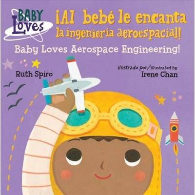 Al bebé le encanta la ingenieria aeroespacial / Baby Loves Aerospace Engineering! - BRDBK BLG
