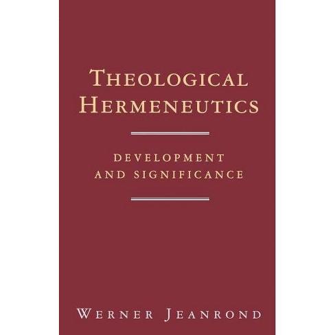 Theological Hermeneutics - by  Werner G Jeanrond (Paperback) - image 1 of 1