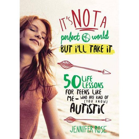 It's Not a Perfect World, But I'll Take It - by  Jennifer Rose (Hardcover) - image 1 of 1