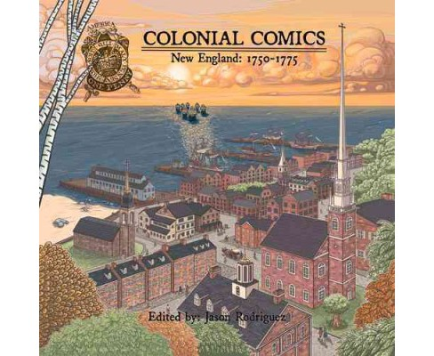 Colonial Comics 2 : New England, 1750-1775 (Paperback) - image 1 of 1