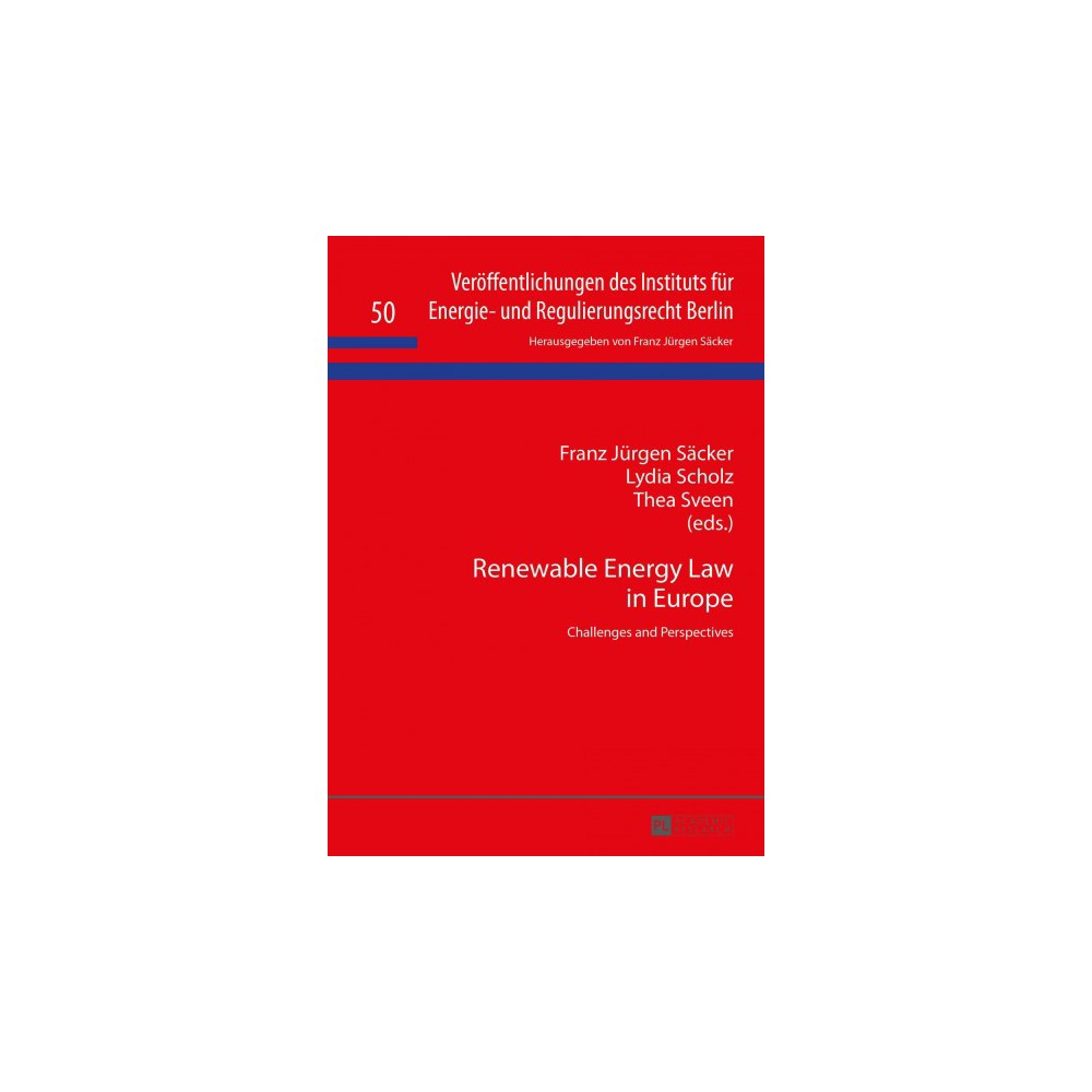 Renewable Energy Law in Europe : Challenges and Perspectives (Hardcover)