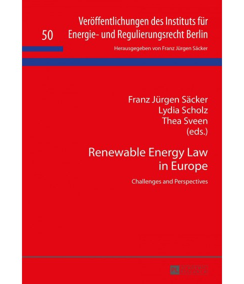 Renewable Energy Law in Europe : Challenges and Perspectives (Hardcover) - image 1 of 1