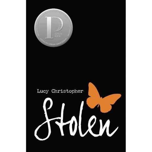 Stolen - by  Lucy Christopher (Paperback) - image 1 of 1