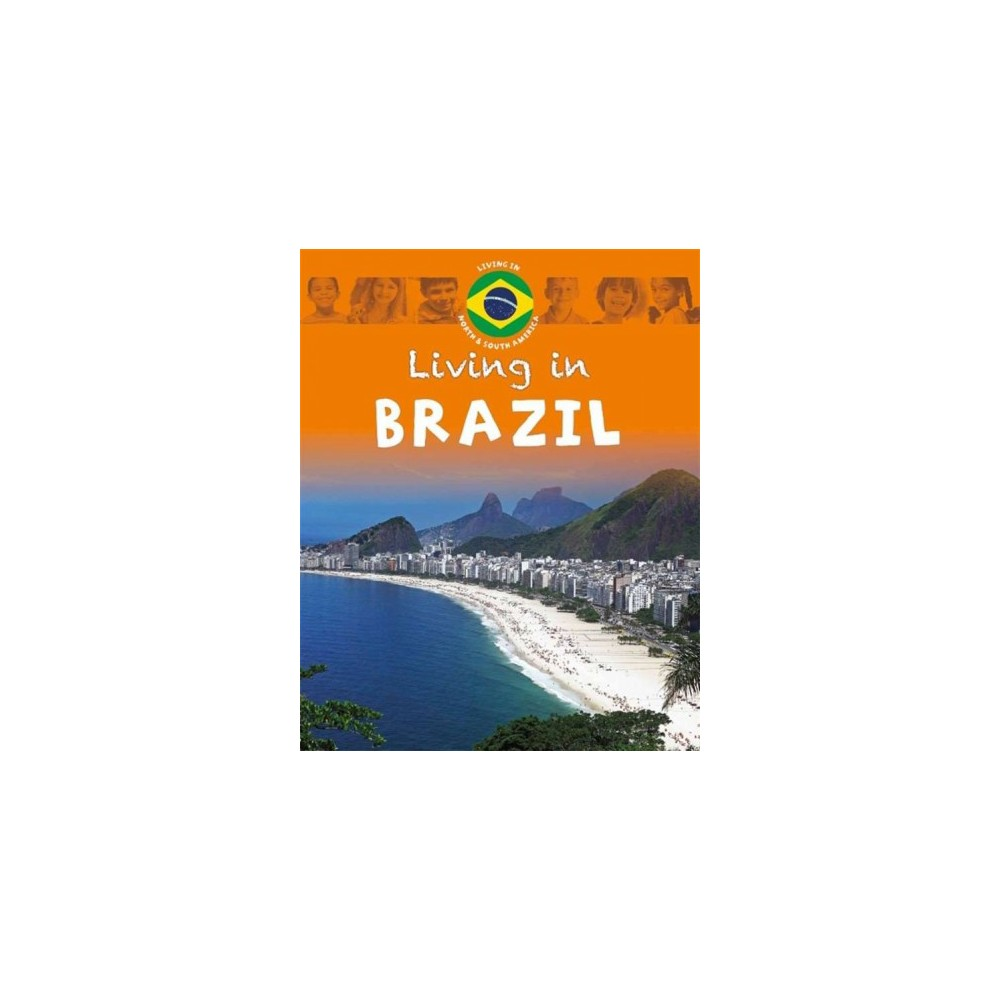 Living in Brazil (Hardcover) (Jen Green)