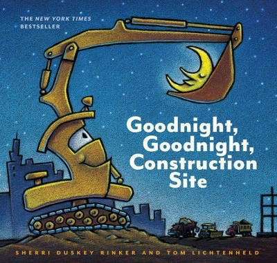 Goodnight, Goodnight, Construction Site (Hardcover)by Sherri Duskey Rinker