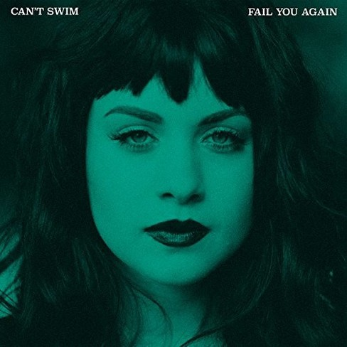 Can't Swim - Fail You Again (CD) - image 1 of 1