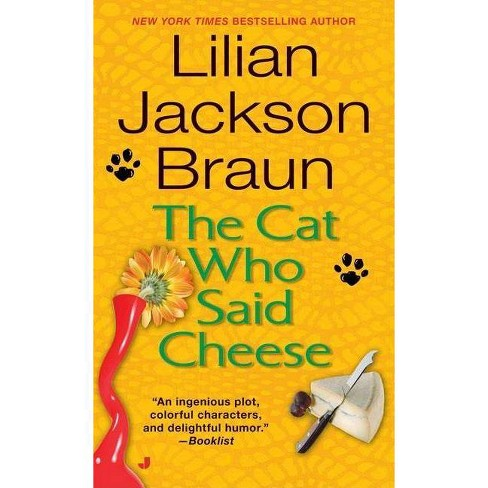 The Cat Who Said Cheese - (Cat Who...) by  Lilian Jackson Braun (Paperback) - image 1 of 1