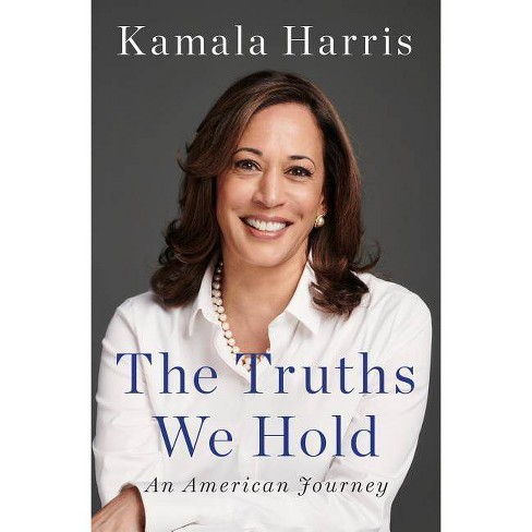 The Truths We Hold - by  Kamala Harris (Hardcover) - image 1 of 1