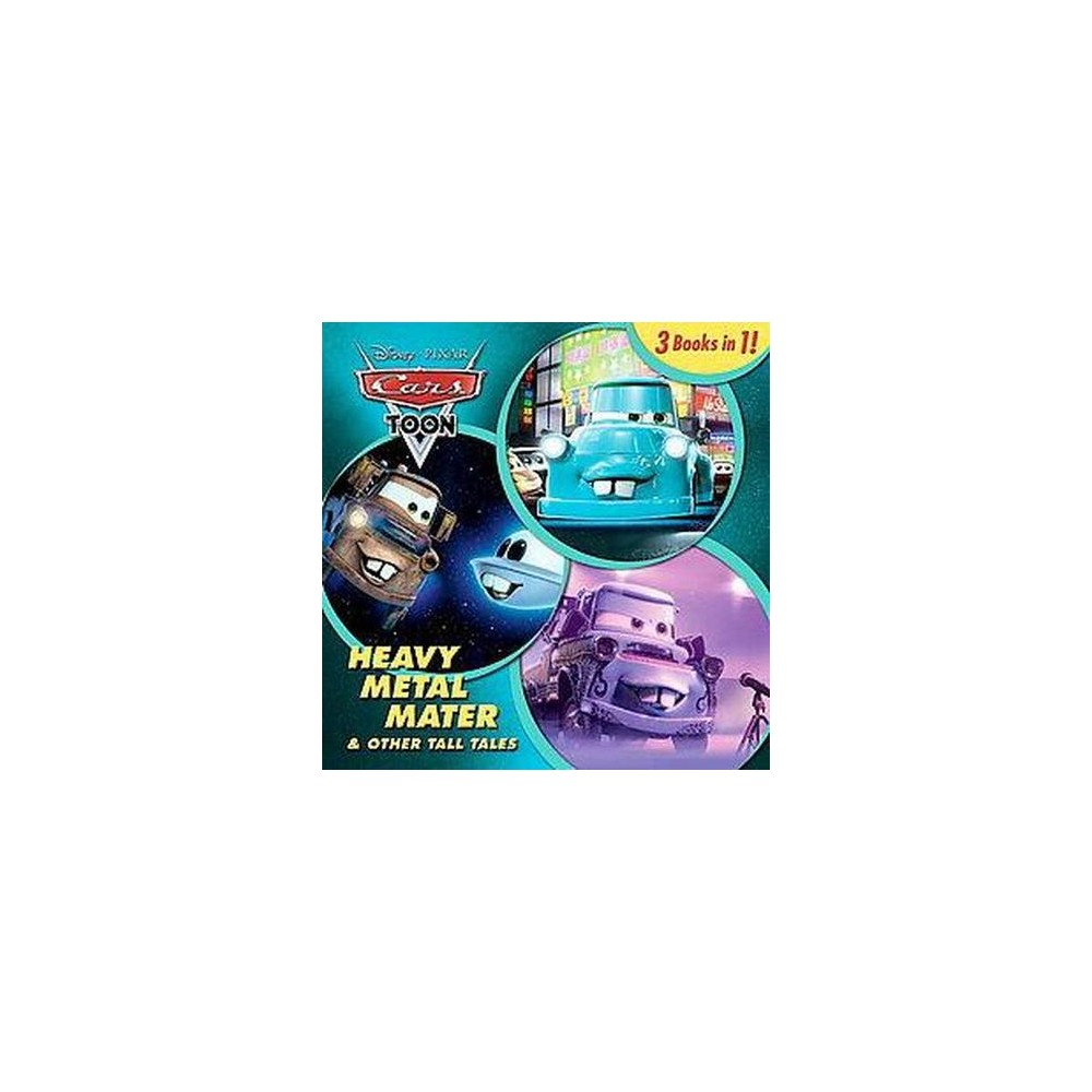 Heavy Metal Mater & Other Tall Tales ( Disney Pixar Cars Toon) (Hardcover)