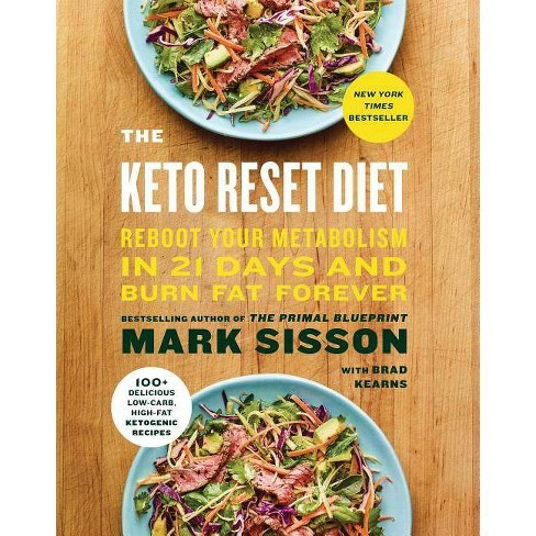 Keto Reset Diet : Reboot Your Metabolism in 21 Days and Burn Fat Forever (Hardcover) (Mark Sisson & Brad - image 1 of 1