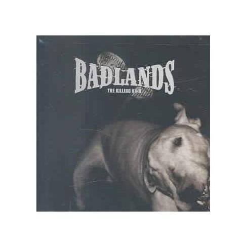 Badlands - Killing Kind (CD) - image 1 of 1