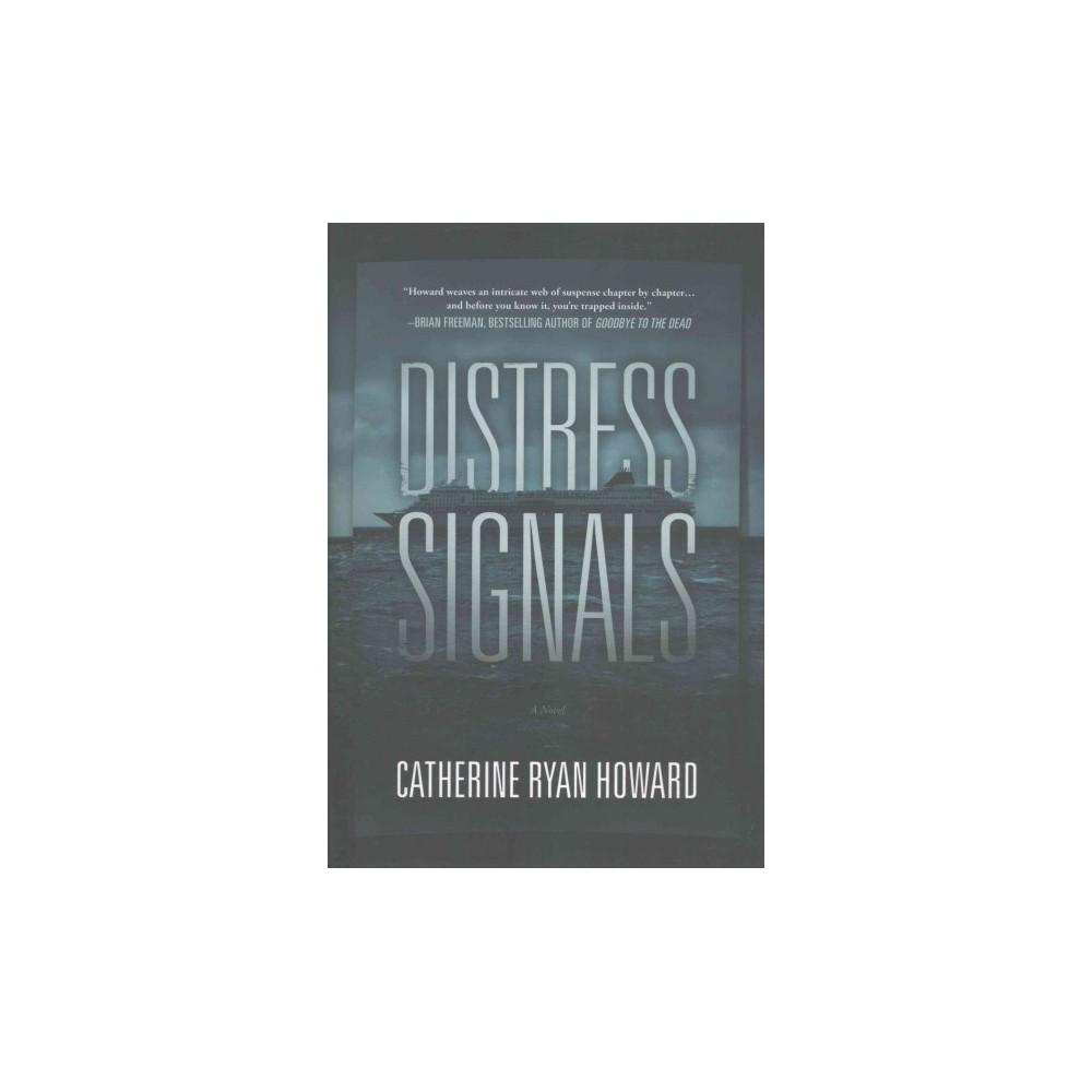 Distress Signals (Hardcover) (Catherine Ryan Howard)
