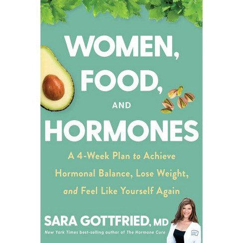 Women, Food, and Hormones - by  Sara Gottfried (Hardcover) - image 1 of 1