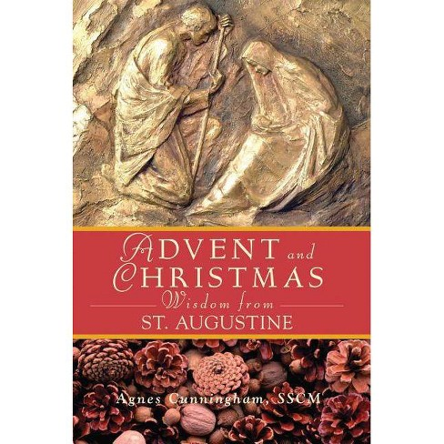 Advent and Christmas Wisdom from St. Augustine - by  Agnes Cunningham (Paperback) - image 1 of 1