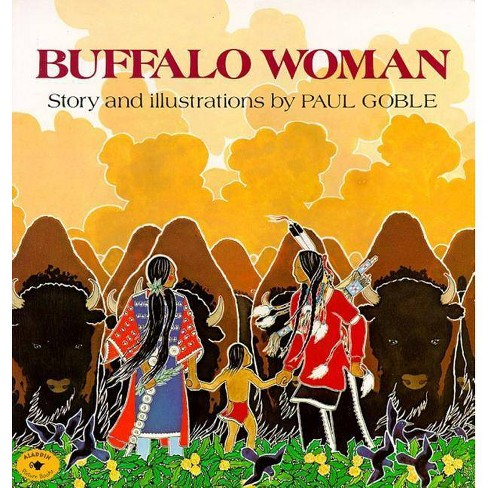 Buffalo Woman - by  Paul Goble (Paperback) - image 1 of 1