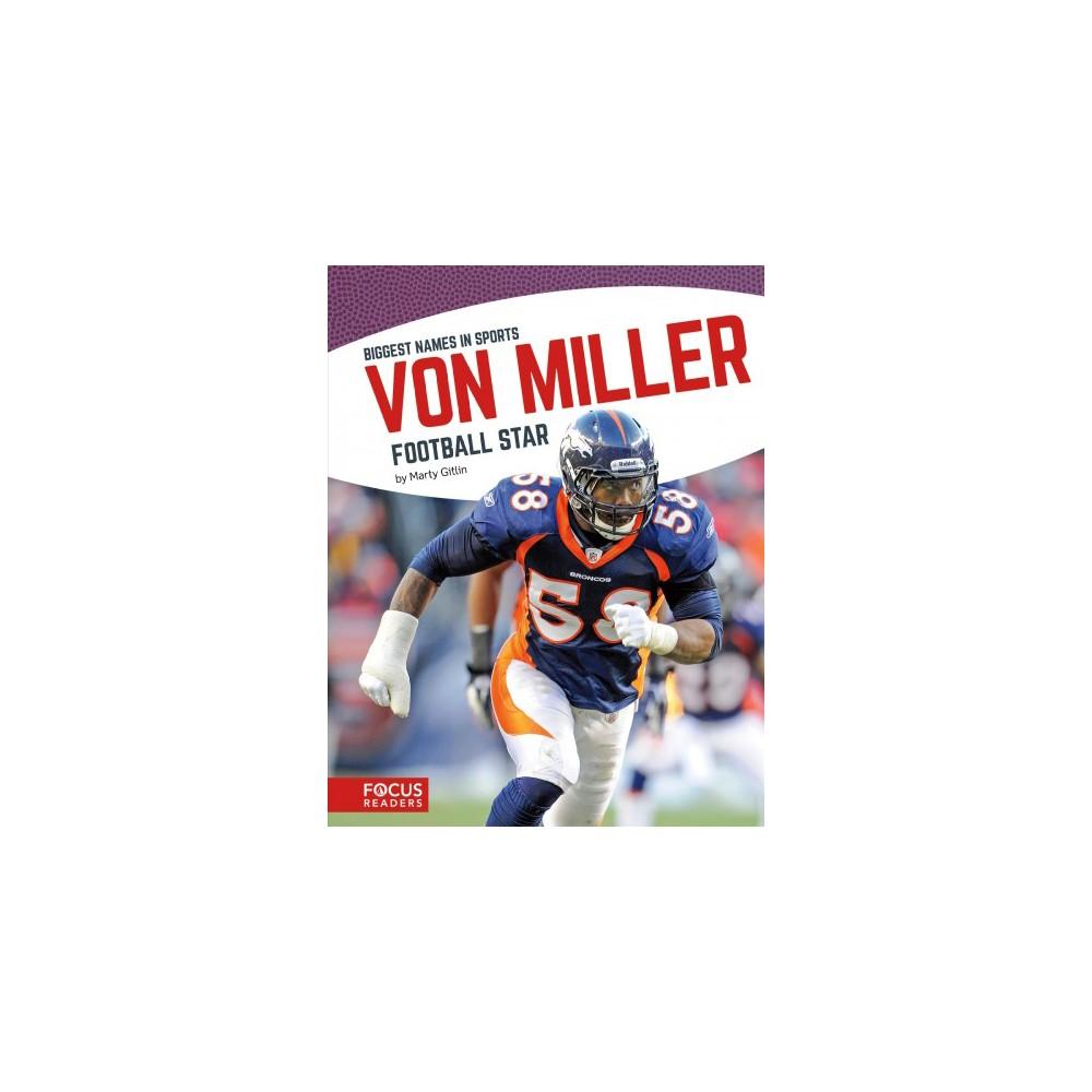Von Miller : Football Star (Paperback) (Marty Gitlin)