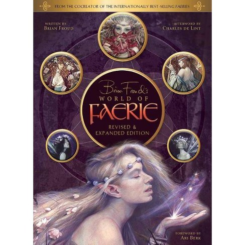 Brian Froud's World of Faerie - (Hardcover) - image 1 of 1