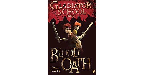 Blood Oath (Paperback) (Dan Scott) - image 1 of 1