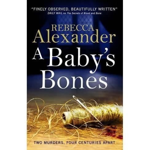 A Baby's Bones - (Sage Westfield)by  Rebecca Alexander (Paperback) - image 1 of 1