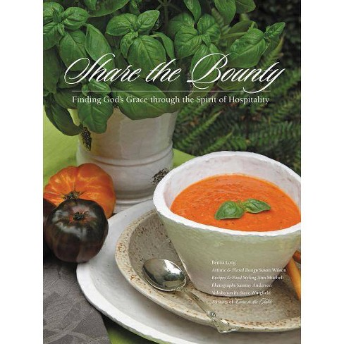 Share the Bounty - by  Benita Long (Hardcover) - image 1 of 1